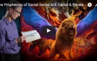The Prophecies of Daniel Series – Part 4